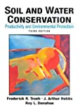 Frederick R. Troeh: Soil and Water Conservation: Productivity and Environmental Protection (3rd Edition)