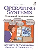 Tanenbaum, Andrew S.: Operating Systems: Design And Implementation (International Edition)