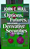 Hull, John: Options, Futures, and Other Derivative Securities