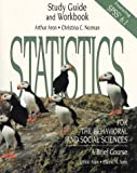Aron, Elaine N.: Statistics for the Behavioral and Social Sciences: Study Guide and Workbook
