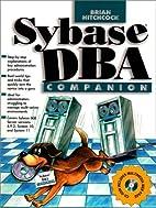 Sybase Dba Companion by Brian Hitchcock