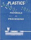 Plastics : materials and processing by A.…