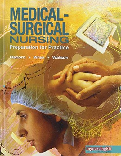 medical-surgical-nursing-preparation-for-practice-combined-volume-book-mynursinglab-access-card