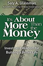 It's About More Than the Money: Investment…