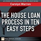 The House Loan Process in Ten Easy Steps by…