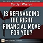 Is Refinancing the Right Financial Move for…