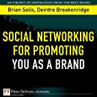 Social Networking for Promoting YOU as a…