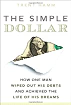 The Simple Dollar: How One Man Wiped Out His…