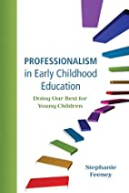 Professionalism in Early Childhood…