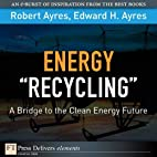 """Energy """"Recycling"""": A Bridge to the…"""