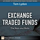 Exchange Traded Funds: The Nuts and Bolts by…