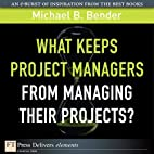 What Keeps Project Managers from Managing…