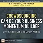 Crowdsourcing Can Be Your Business Momentum…