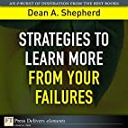 Strategies to Learn More from Your Failures…