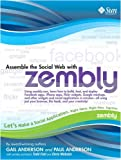 Anderson, Gail: Assemble the Social Web with zembly