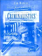 Criminalistics an Introduction to Forensic…