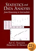 Statistics and Data Analysis: From Elementary to Intermediate