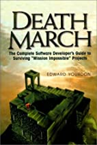 Death March (Yourdon Press Computing Series)…