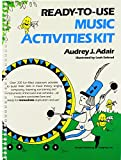 Adair, Audrey J.: Ready-To-Use Music Activities Kit