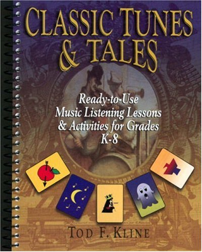 classic-tunes-tales-ready-to-use-music-listening-lessons-activities-for-grades-k-8