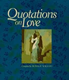 Maggio, Rosalie: Quotations on Love