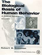 The Biological Basis of Human Behavior: A…