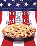 Dye, Thomas R.: Politics in America, Texas Edition Value Pack (includes 2008 Election Preview & MyPoliSciLab Pegasus with E-Book Student Access: )