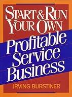 Start & Run Your Own Profitable Service…