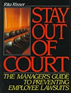 Stay Out of Court : The Manager's Guide to…