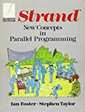 Foster, Ian: Strand: New Concepts in Parallel Programming