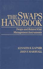 The Swaps Handbook: Swaps and Related Risk…