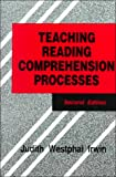 Irwin: Teaching Reading Comprehension Processes (2nd Edition)