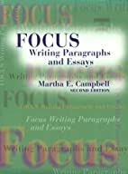 Focus Writing Paragraphs and Essays (2nd Ed)…