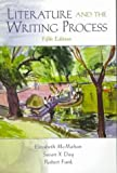 Elizabeth McMahan: Literature and the Writing Process, Fifth Edition