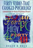 Roger R. Hock: Forty Studies That Changed Psychology: Explorations into the History of Psychological Research