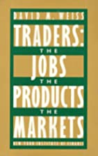 Traders: The Jobs, the Products, the Market…