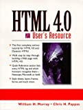 Murray, William H.: Html 4.0 User's Resource: User's Resource