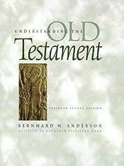 Understanding the Old Testament (Abridged…