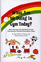 What Are We Doing in Gym Today: New Games…