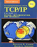 Comer, Douglas E.: Internetworking With Tcp/Ip: Design, Implementation, and Internals