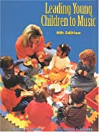 Leading Young Children to Music (6th…