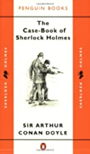 The Case-Book of Sherlock Holmes by Sir&hellip;