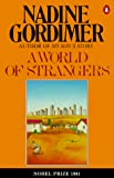 Gordimer, Nadine: A World of Strangers
