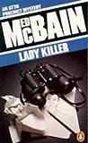 Ed McBain: LADY KILLER (PENGUIN CRIME FICTION)