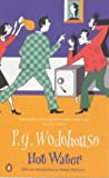Wodehouse, P.G.: Hot Water