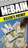 ED MCBAIN: Killer's Payoff (Penguin crime fiction)