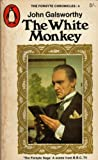 Galsworthy, John: The White Monkey