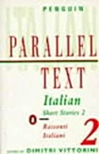 Italian Short Stories 2: Parallel Text by…