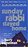 Harry Kemelman: Sunday The Rabbi Stayed Home