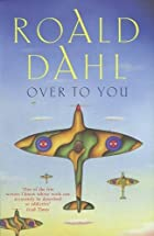 Over to You [Anthology] by Roald Dahl